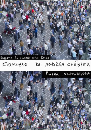 _Comizio_di_Andrea_Chénier_Sabato_30_Giugno_ore_20_00_Piazza Indipendenza