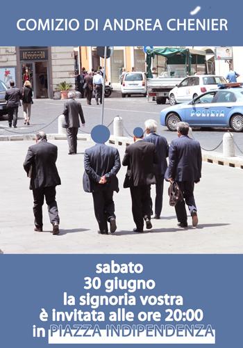 _______Comizio_di_Andrea_Chénier_Sabato_30_Giugno_ore_20_00_Piazza Indipendenza